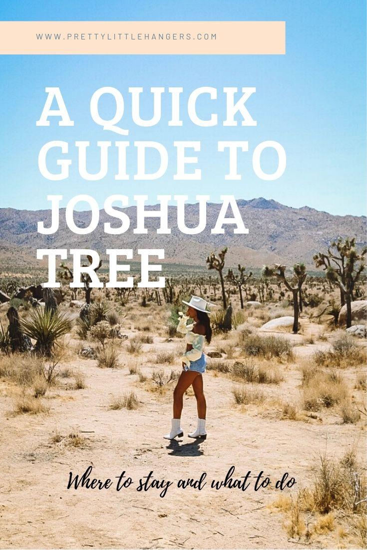 a quick guide to Joshua Tree
