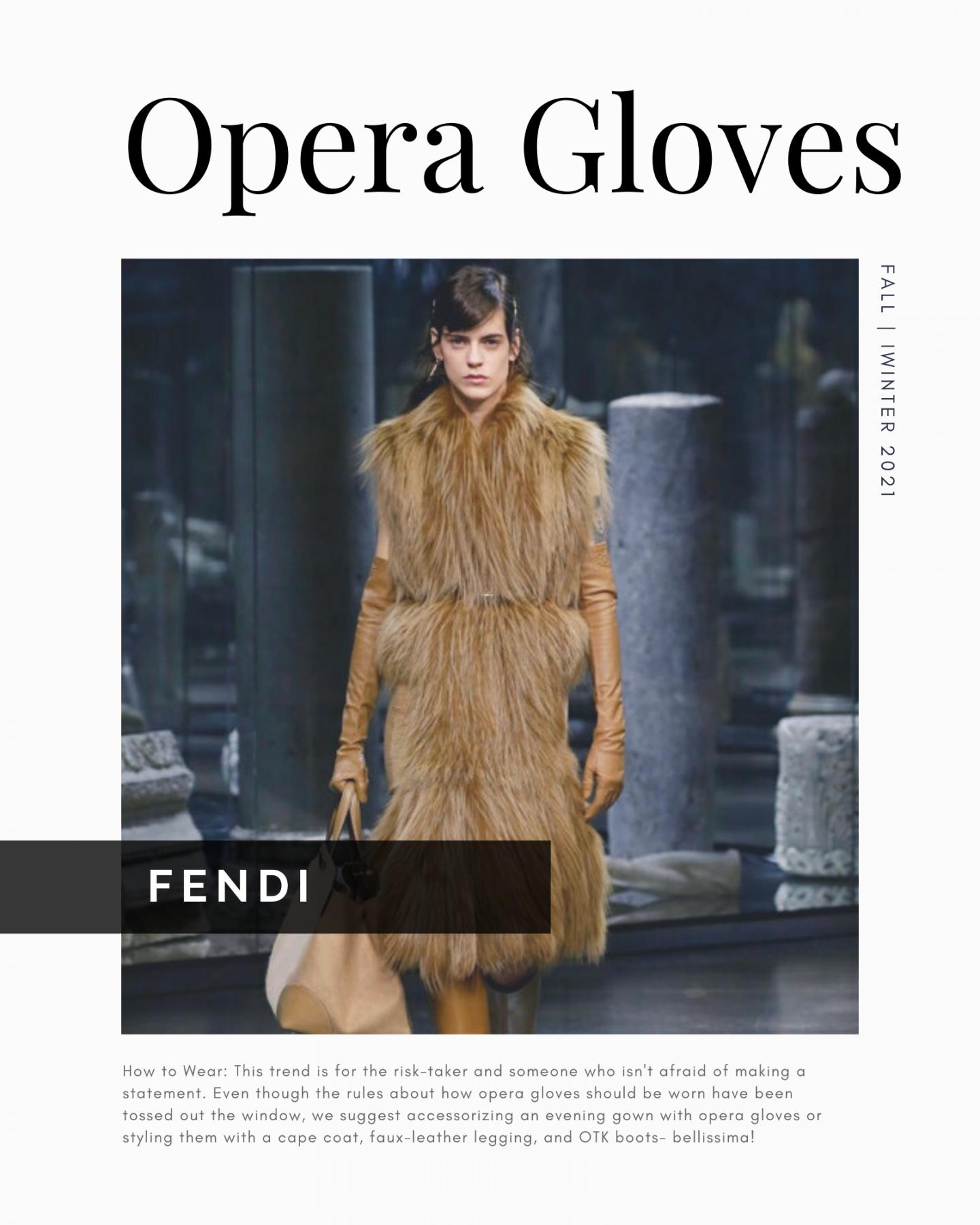 opera gloves styled in Fendi fall winter 2021 look